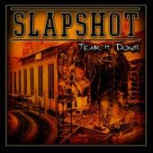 Tear It Down by Slapshot