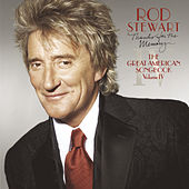 Thanks For The Memory -- The Great American Songbook Vol. IV de Rod Stewart