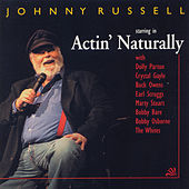 Actin' Naturally by Johnny Russell