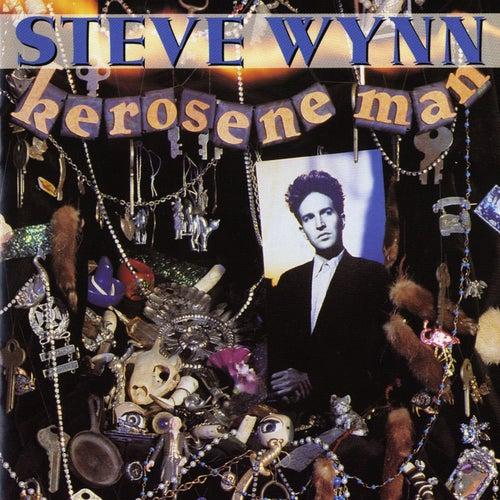Kerosene Man by Steve Wynn
