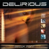 Break Point von Delirious