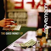 The Good Money EP by Move.Meant