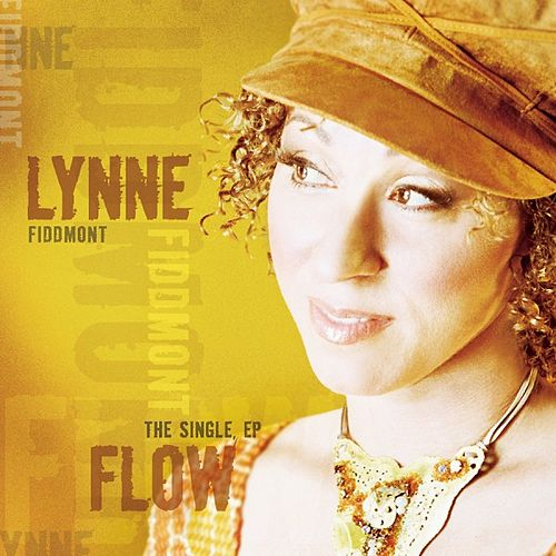 Flow (The Singles Remixes/Series) by Lynne Fiddmont