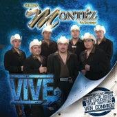Vive by Grupo Montez de Durango 2