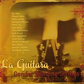 La Guitara Gender Bending Strings by Various Artists