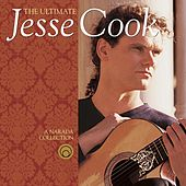 The Ultimate Jesse Cook de Jesse Cook