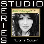 Lay It Down Studio Series de Jaci Velasquez