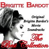 Original Brigitte Bardot's Movie Soundracks: The Best Collection (Original Recordings Digitally Remastered) von Various Artists