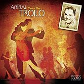 The Masters of Tango: Aníbal Troilo, Tres y Dos by Anibal Troilo