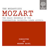 Mozart - The Mozartists by The Brass Ensemble of the Tonkuenstler Orchestra Lower Austria