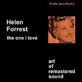 The One I Love by Helen Forrest