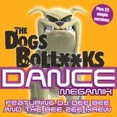 The Dogs Bollocks Dance megamix (6 Megamixes Plus 25 single versions) de DJ Dee Bee