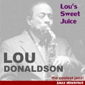 Lou's Sweet Juice by Lou Donaldson
