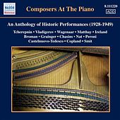 Composers at the Piano - An Anthology of Historic Performances (1928-1949) by Various Artists