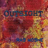 Outsight by Ras Moshe