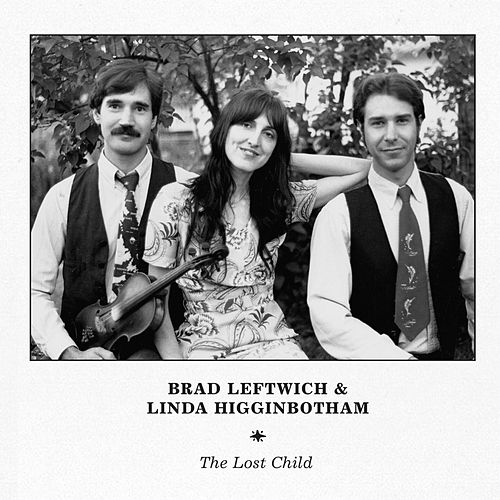 The Lost Child by Brad Leftwich