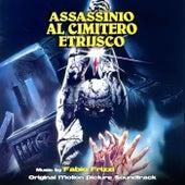 Assassinio Al Cimitero Etrusco by Fabio Frizzi