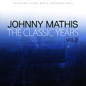 The Classic Years, Vol 2 de Johnny Mathis