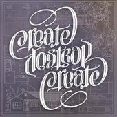Create/Destroy/Create by Goodnight Sunrise