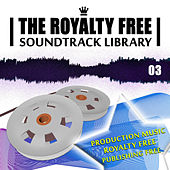 The Royalty Free Soundtrack Library, Vol.3 - Publishing Free Production Music von Various Artists