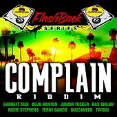 Penthouse Flashback Series: Complain Riddim de Various Artists