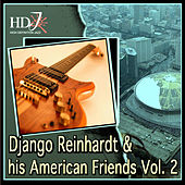Django Reinhardt & His American Friends Vol. 2 de Various Artists