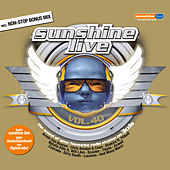 Sunshine Live Vol. 40 von Various Artists