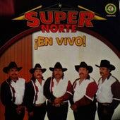 ¡En Vivo! by Super Norte