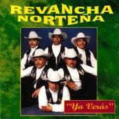 Ya Verás by Revancha Norteña