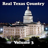 Real Texas Country Volume 3 by Various Artists
