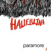 Hallelujah (UK Commercial-On Line Single) by Paramore