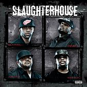 Slaughterhouse by Slaughterhouse
