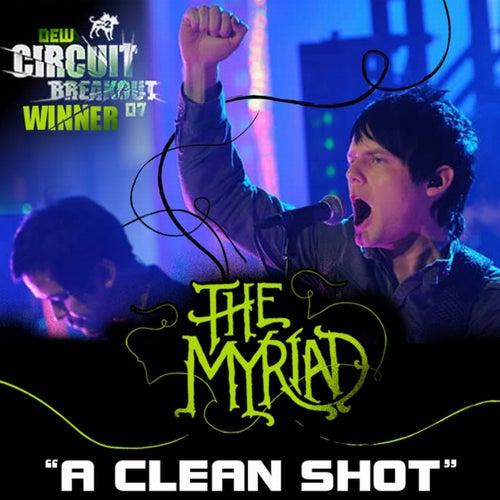 A Clean Shot by The Myriad