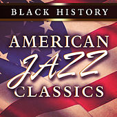 Black History: American Jazz Classics de Various Artists