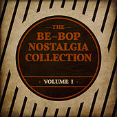 The Be-Bop Nostalgia Collection Vol. 1 by Various Artists
