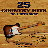 25 No.1 Country Hits (1953-1955) Vol. 4 by Various Artists
