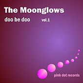 Doo Be Doo, Vol.1 by The Moonglows