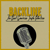 Backline - The Great American Single Collection by Various Artists