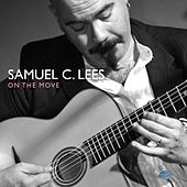 On The Move by Samuel C Lees