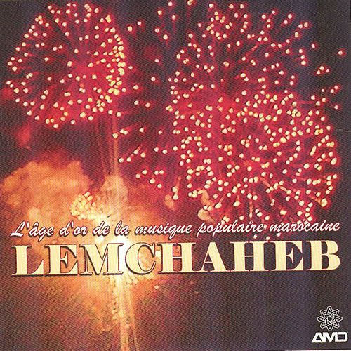 Khayi (L'âge d'or de la musique populaire marocaine) by Lemchaheb