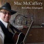McCaffery (Unpluged) by Mac Mccaffery