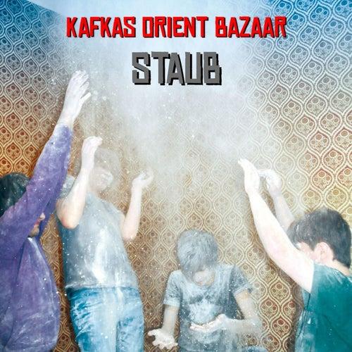 Staub von Kafkas Orient Bazaar