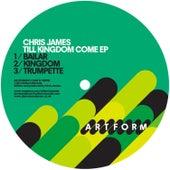 Till Kingdom Come - EP by Chris James