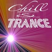 Chill & Trance de Various Artists