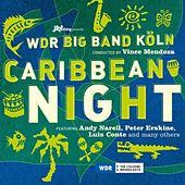Caribbean Night by WDR Big Band Cologne
