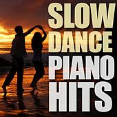Slow Dance Piano Hits by Piano Tribute Players