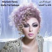 Halla Yal Sabaya ( هالله يا الصبايا ) by Myriam Fares