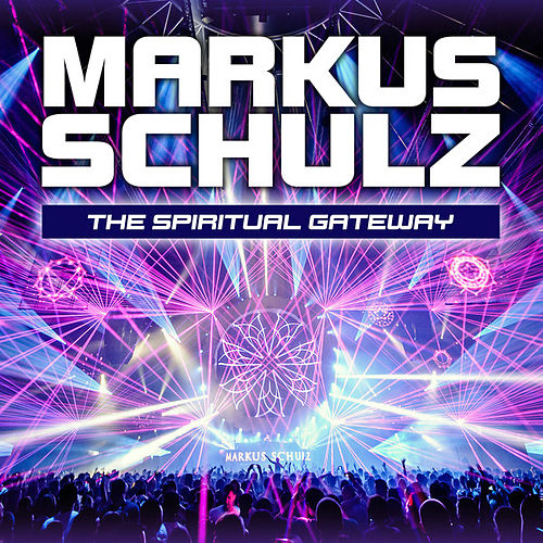 The Spiritual Gateway (Transmission 2013 Theme) by Markus Schulz