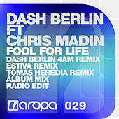 Fool For Life von Dash Berlin