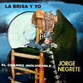 La Brisa Y Yo by Jorge Negrete